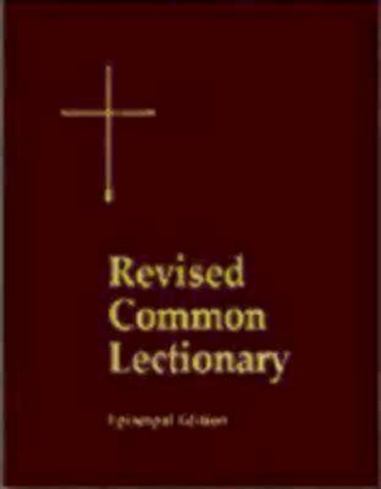 The Revised Common Lectionary: Years A, B, C, and Holy Days According to the Use of the Episcopal Church, Hardcover
