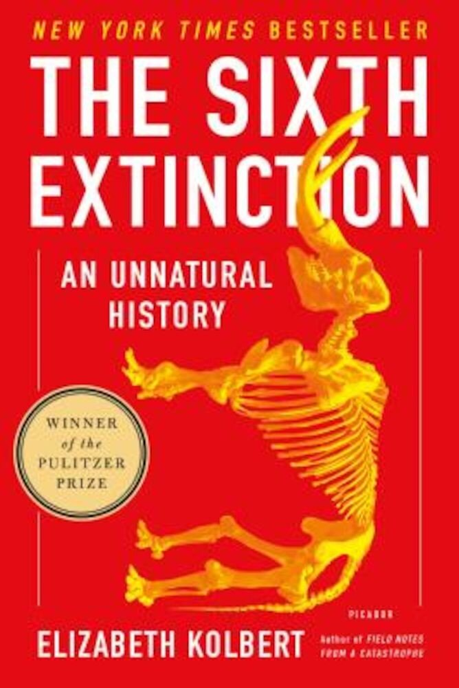 The Sixth Extinction: An Unnatural History, Paperback