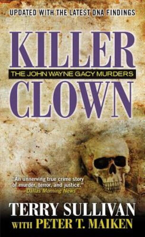 Killer Clown: The John Wayne Gacy Murders, Paperback
