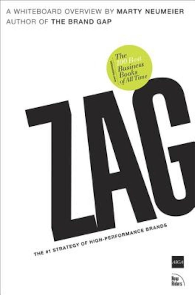 Zag: The #1 Strategy of High-Performance Brands, Paperback