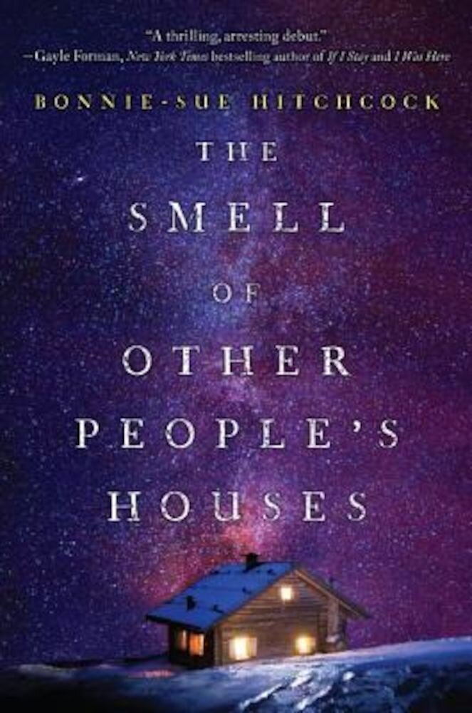The Smell of Other People's Houses, Hardcover