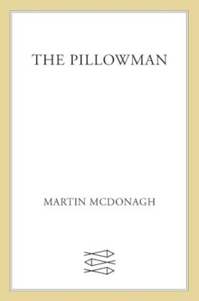 The Pillowman: A Play, Paperback