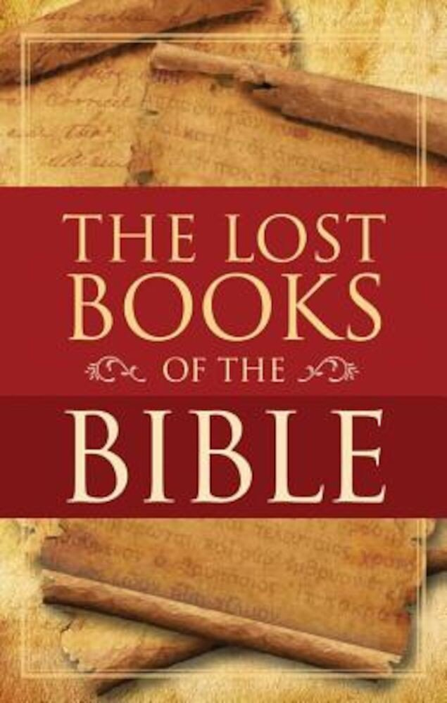 The Lost Books of the Bible, Hardcover