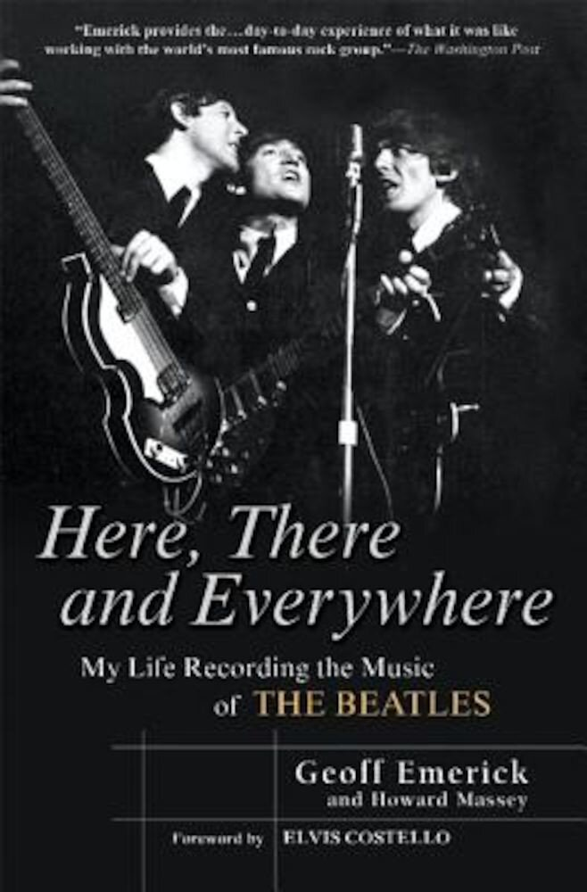 Here, There and Everywhere: My Life Recording the Music of the Beatles, Paperback