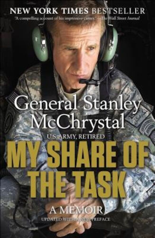 My Share of the Task: A Memoir, Paperback
