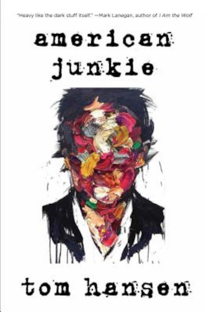 American Junkie, Paperback