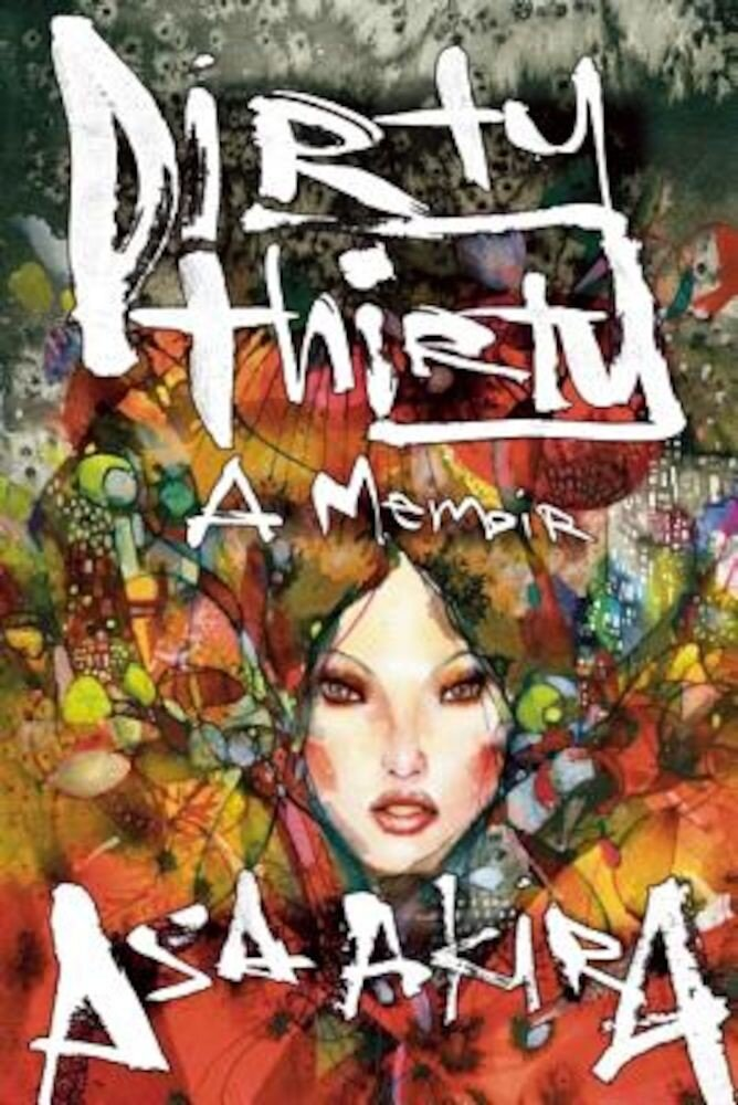 Dirty Thirty: A Memoir, Paperback