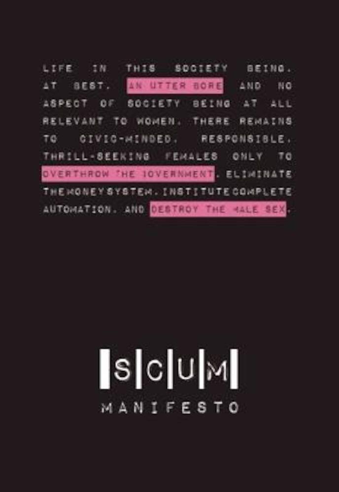 Scum Manifesto, Paperback