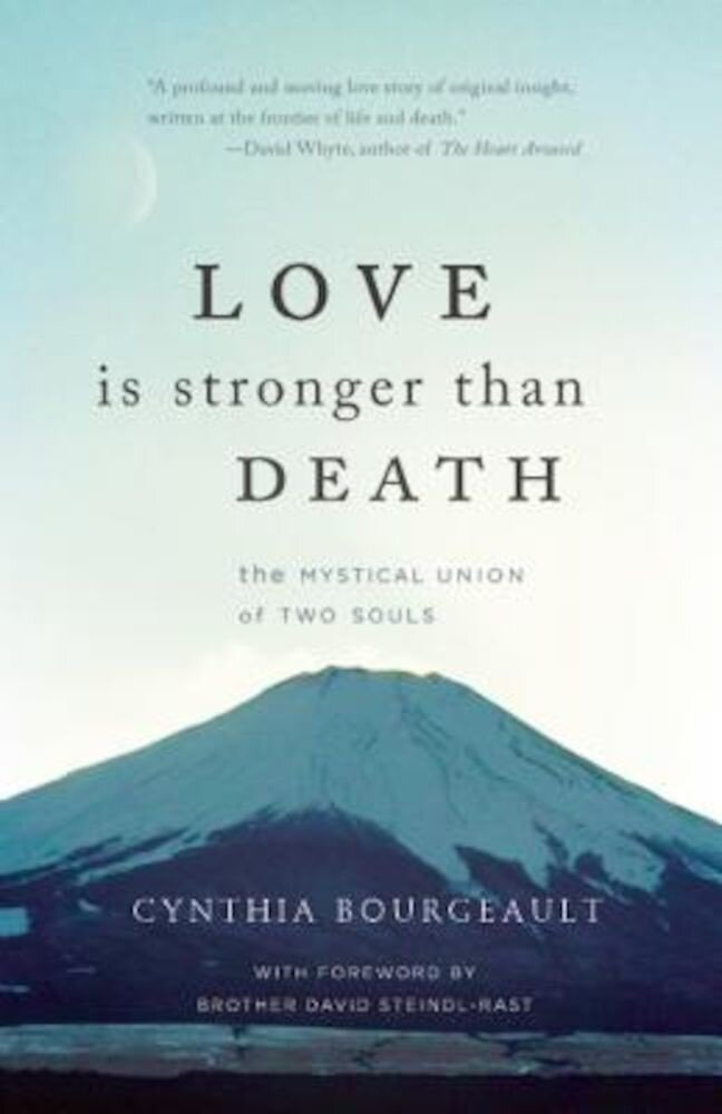 Love Is Stronger Than Death: The Mystical Union of Two Souls, Paperback