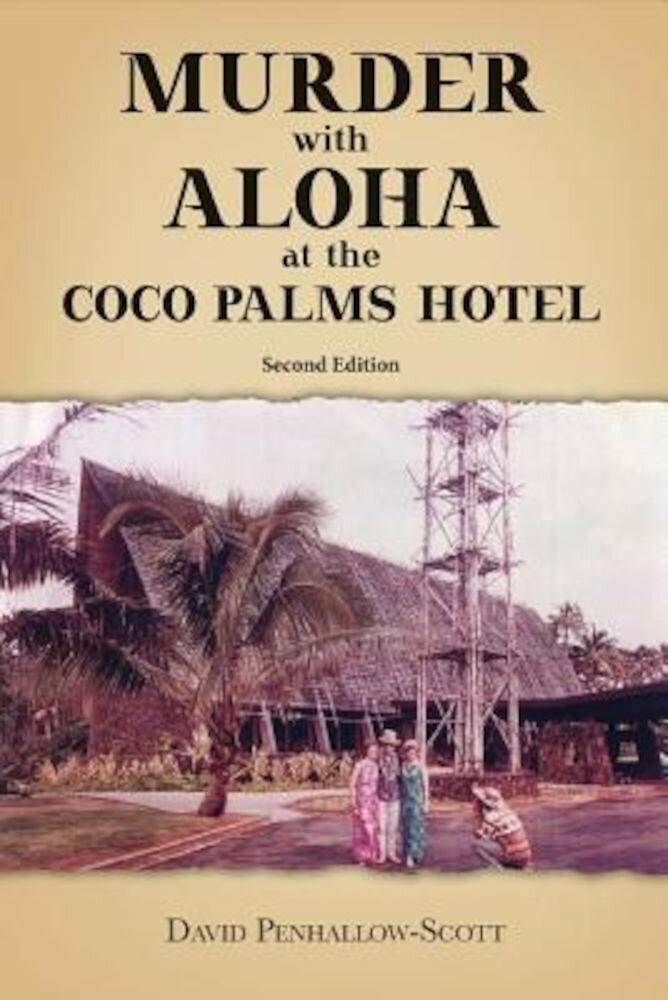 Murder with Aloha at the Coco Palms Hotel, Paperback