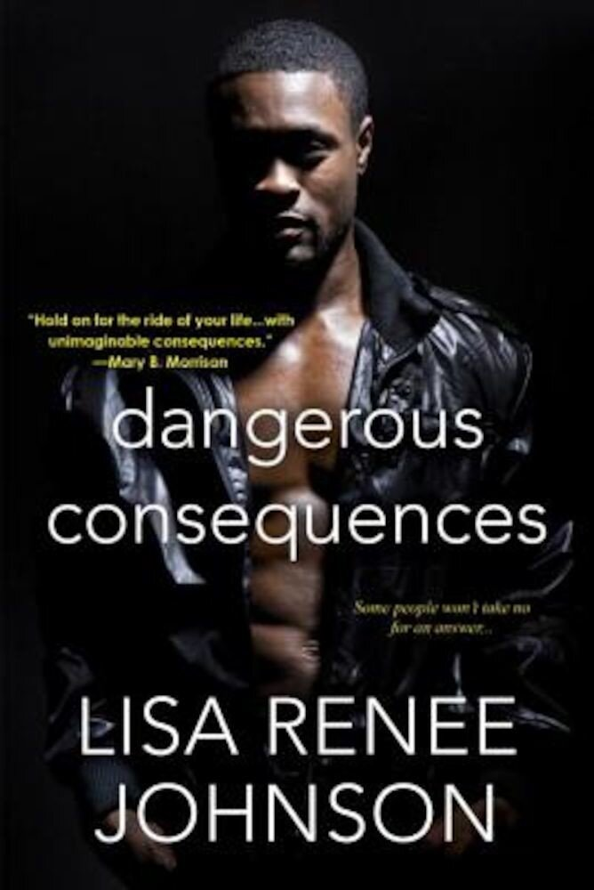 Dangerous Consequences, Paperback