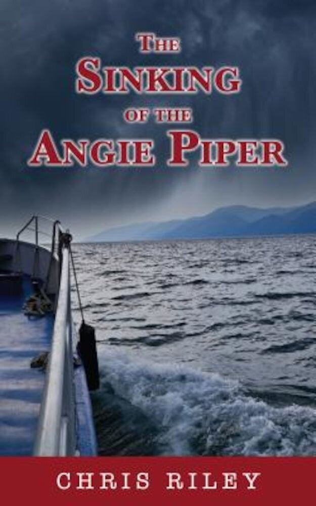 The Sinking of the Angie Piper, Paperback