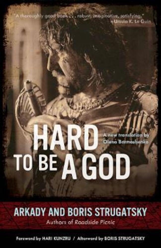 Hard to Be a God, Paperback