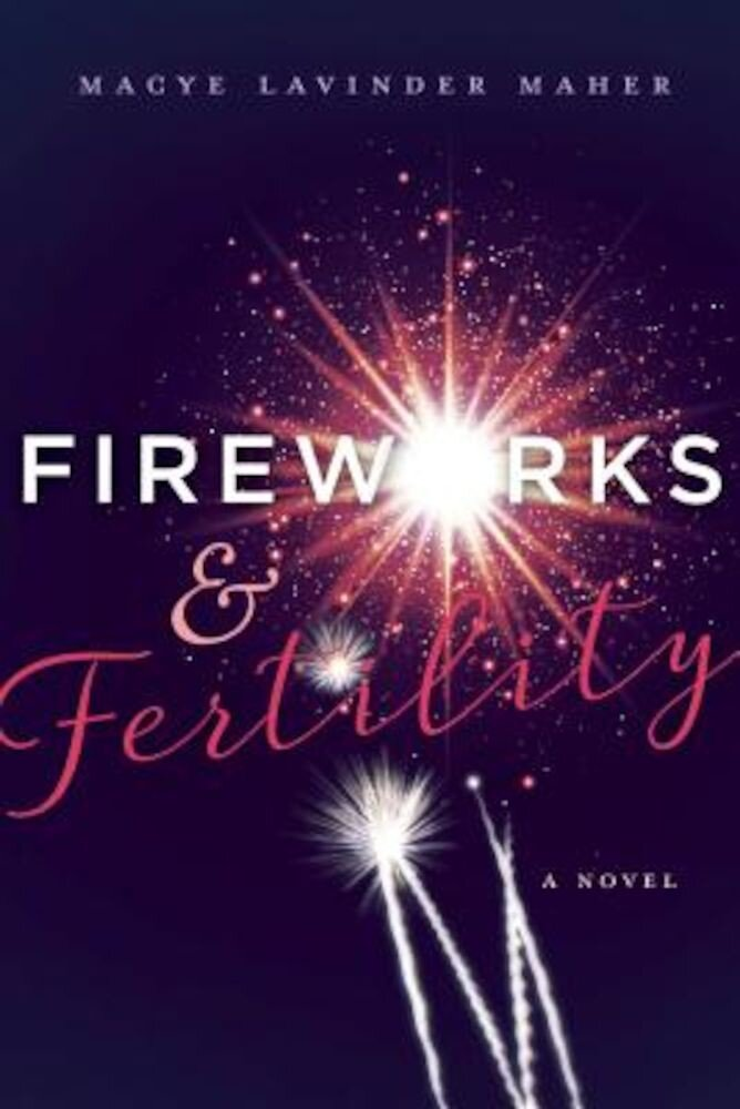Fireworks and Fertility, Paperback