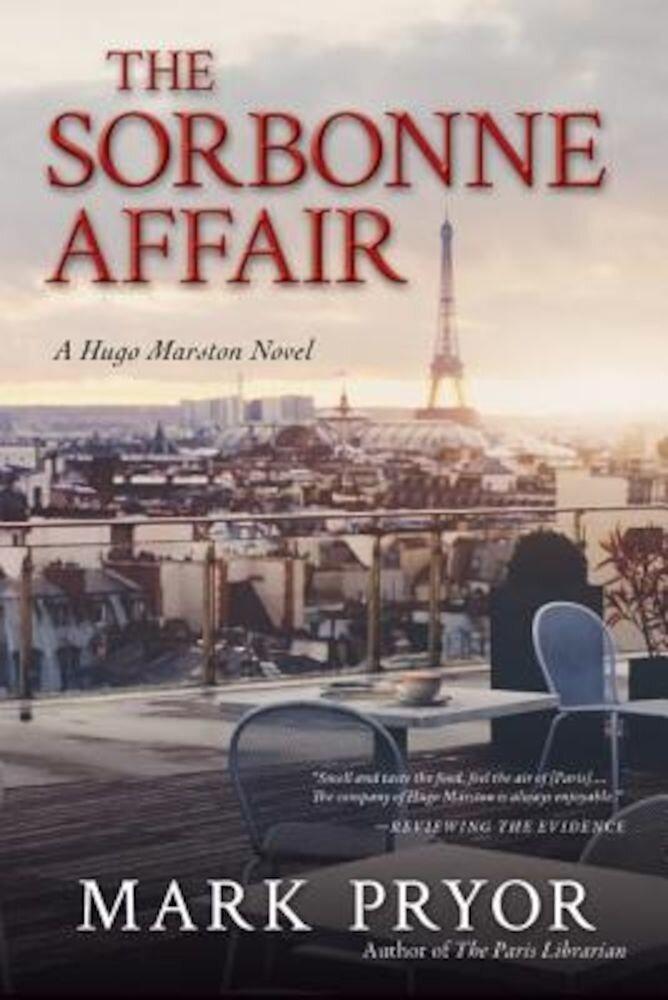 The Sorbonne Affair: A Hugo Marston Novel, Paperback