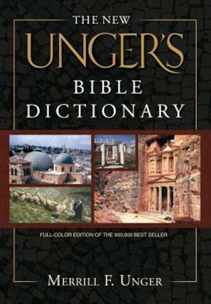 The New Unger's Bible Dictionary, Hardcover