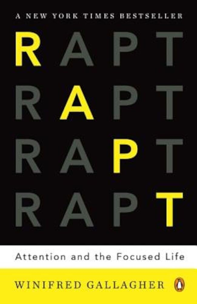 Rapt: Attention and the Focused Life, Paperback