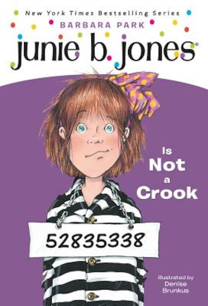 Junie B. Jones Is Not a Crook, Paperback