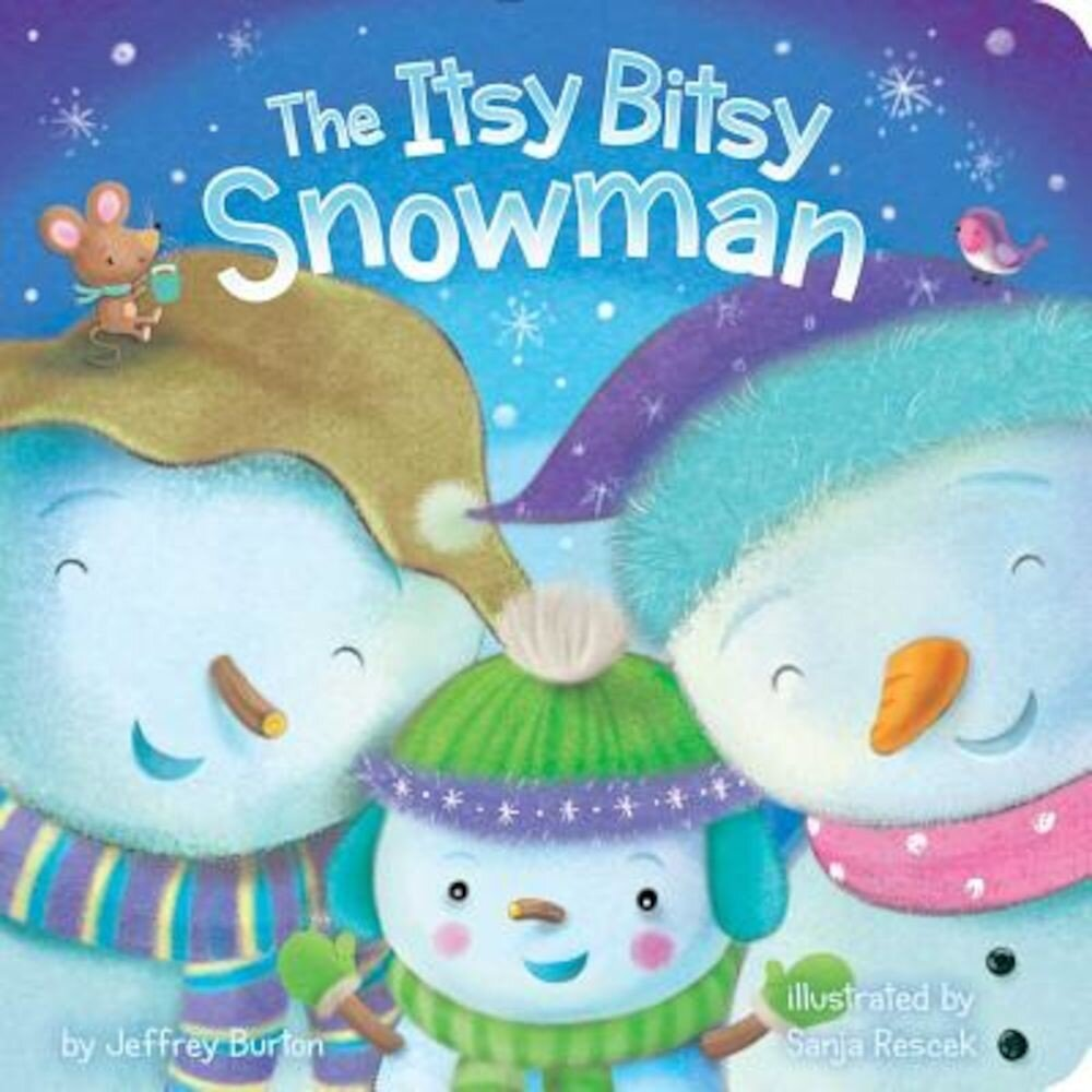 The Itsy Bitsy Snowman, Hardcover