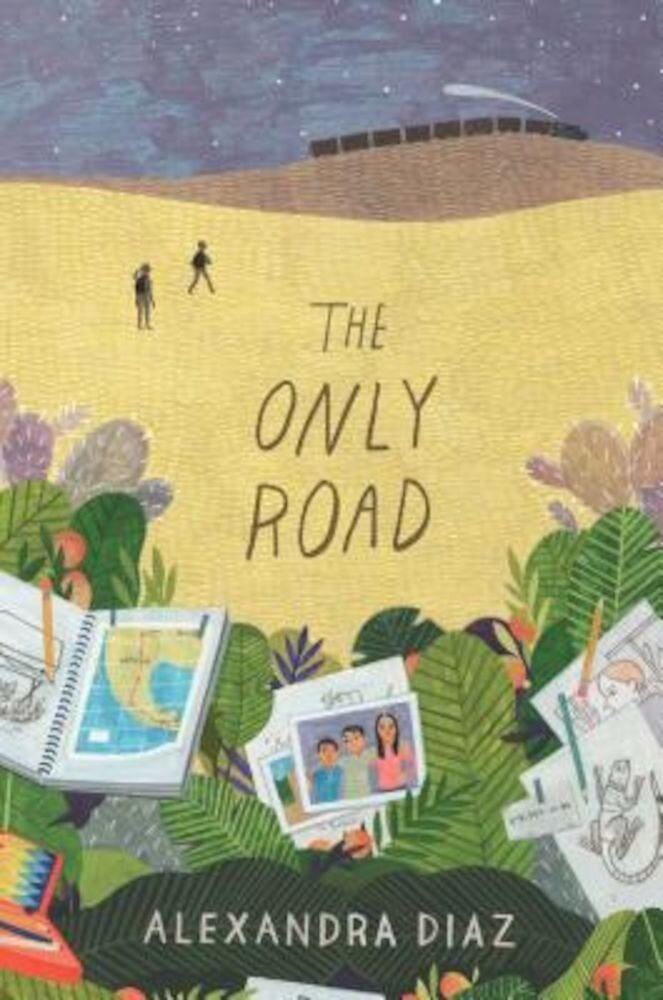 The Only Road, Hardcover