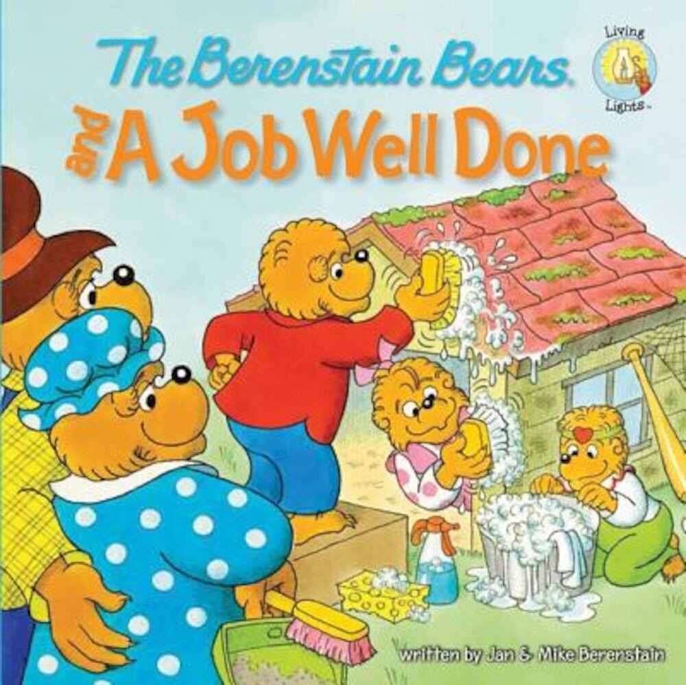 The Berenstain Bears and a Job Well Done, Paperback
