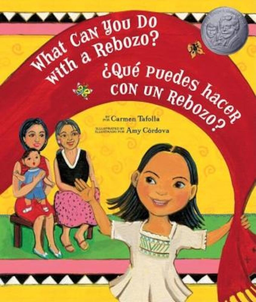 What Can You Do with a Rebozo? / Que Puedes Hacer Con Un Rebozo?, Hardcover