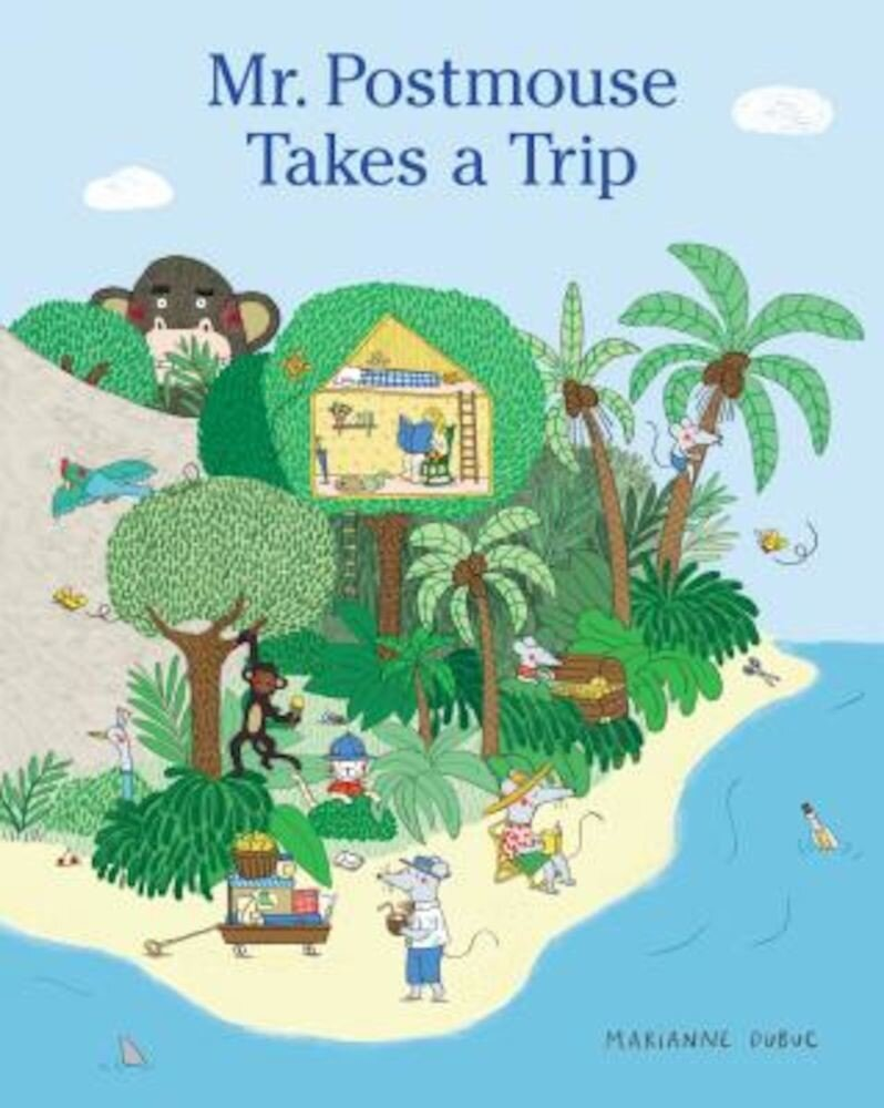 Mr. Postmouse Takes a Trip, Hardcover