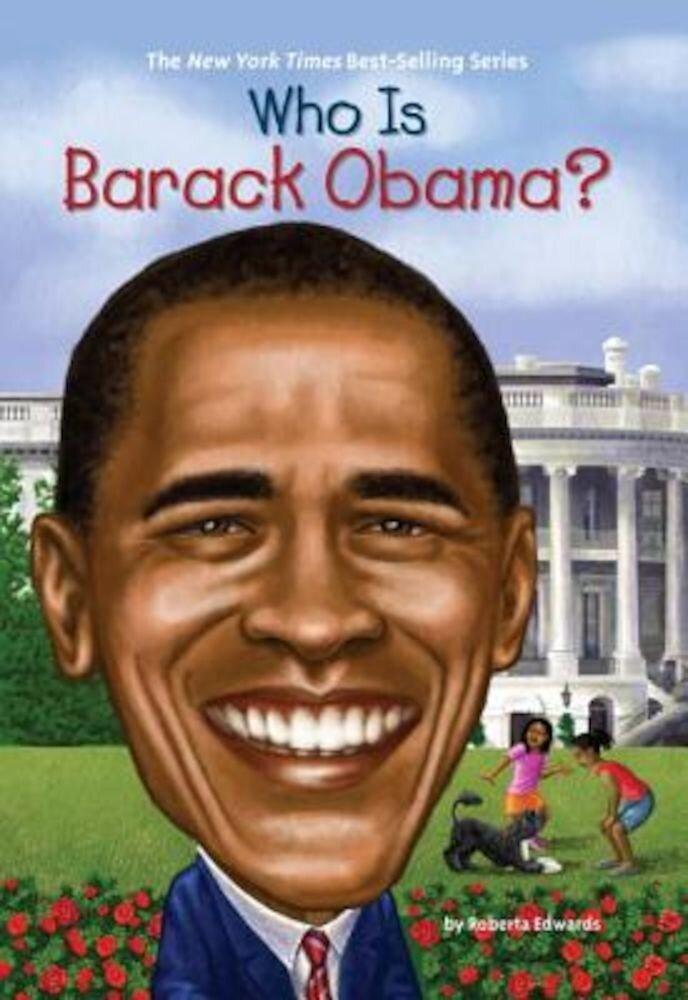 Who Is Barack Obama?, Paperback