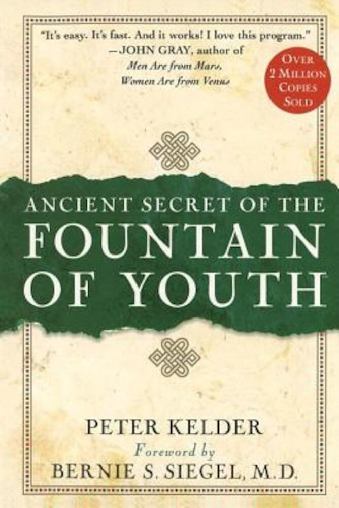 Ancient Secret of the Fountain of Youth, Hardcover