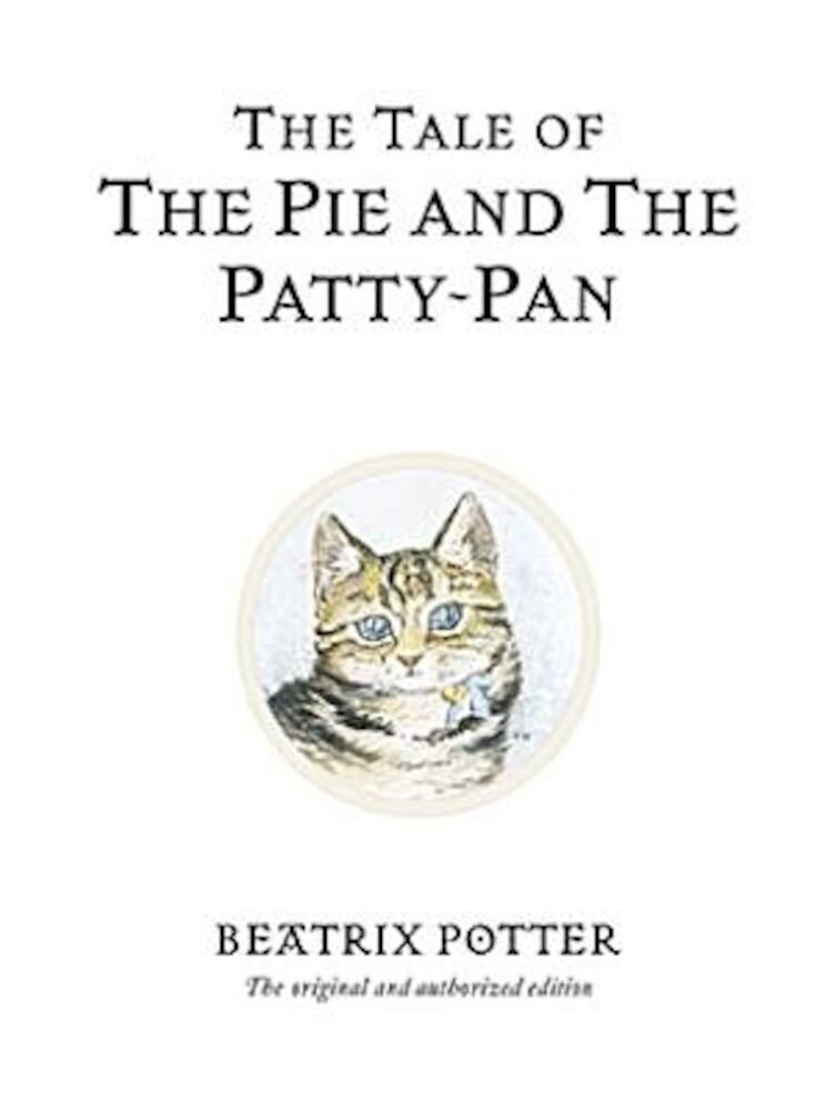 The Tale of the Pie and the Patty-Pan, Hardcover