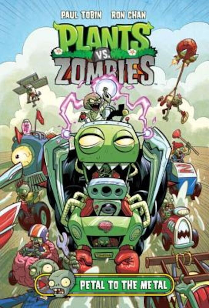 Plants vs. Zombies Volume 5: Petal to the Metal, Hardcover