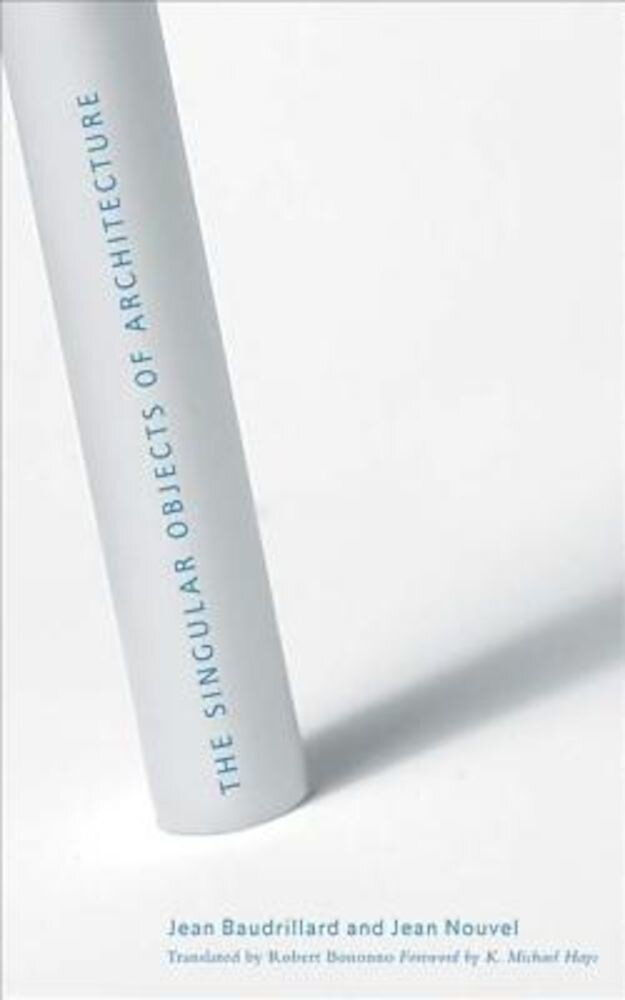 The Singular Objects of Architecture, Paperback