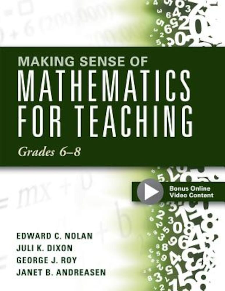 Making Sense of Mathematics for Teaching Grades 6-8, Paperback