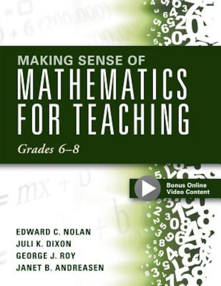 Making Sense of Mathematics for Teaching Grades 6-8, Paperback