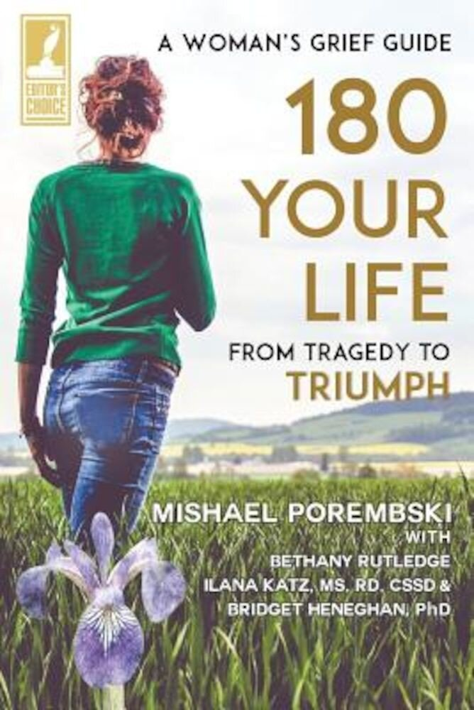 180 Your Life from Tragedy to Triumph: A Woman's Grief Guide, Paperback