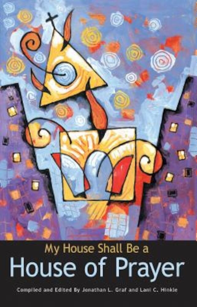 My House Shall Be a House of Prayer, Paperback