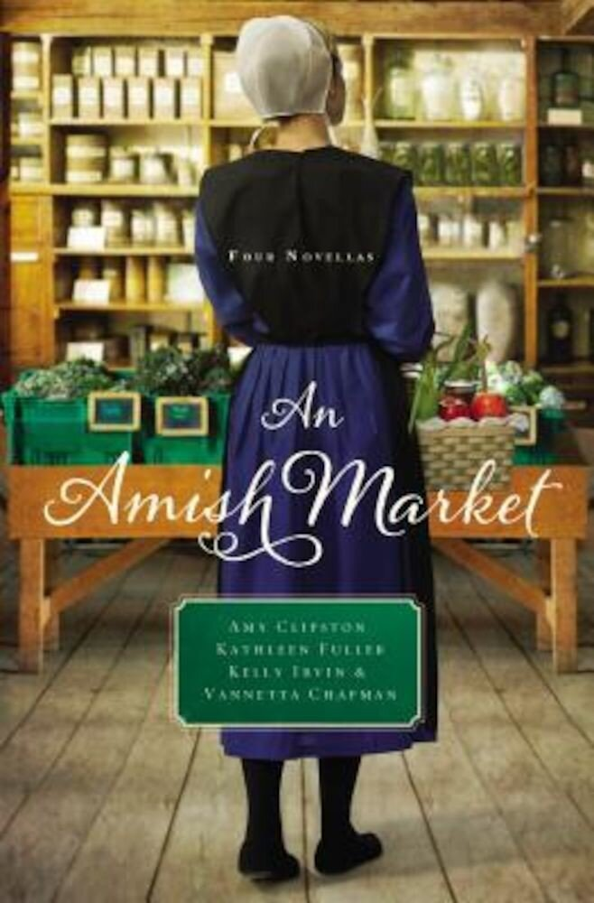 An Amish Market: Four Novellas, Paperback