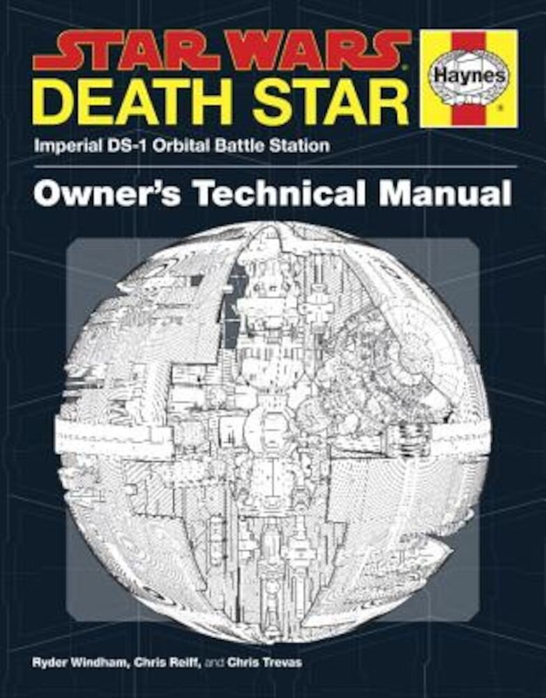 Star Wars: Death Star Owner's Technical Manual: Imperial DS-1 Orbital Battle Station, Hardcover