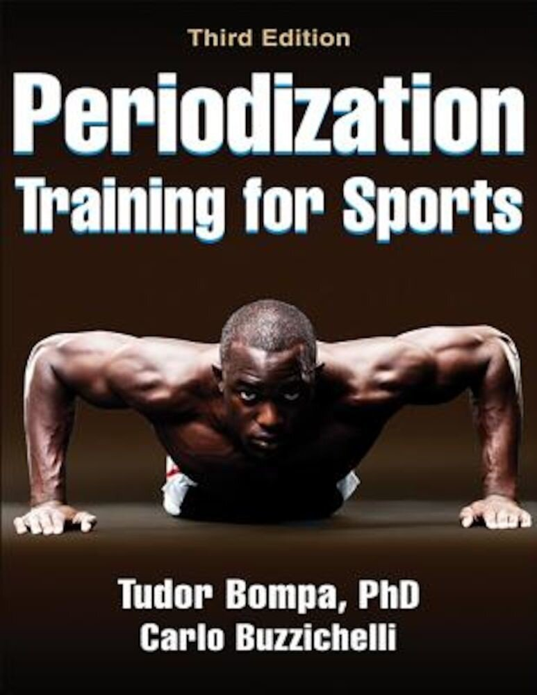 Periodization Training for Sports, Paperback