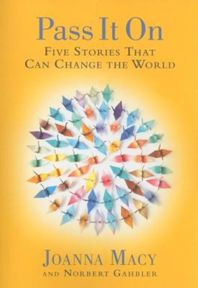 Pass It on: Five Stories That Can Change the World, Paperback