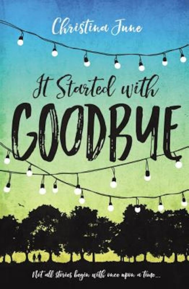 It Started with Goodbye, Paperback
