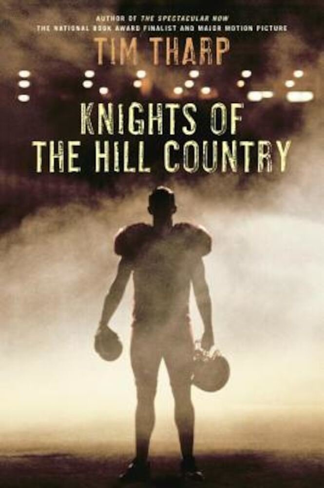 Knights of the Hill Country, Paperback