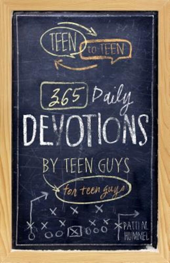 Teen to Teen: 365 Daily Devotions by Teen Guys for Teen Guys, Hardcover