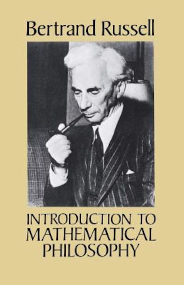 Introduction to Mathematical Philosophy, Paperback