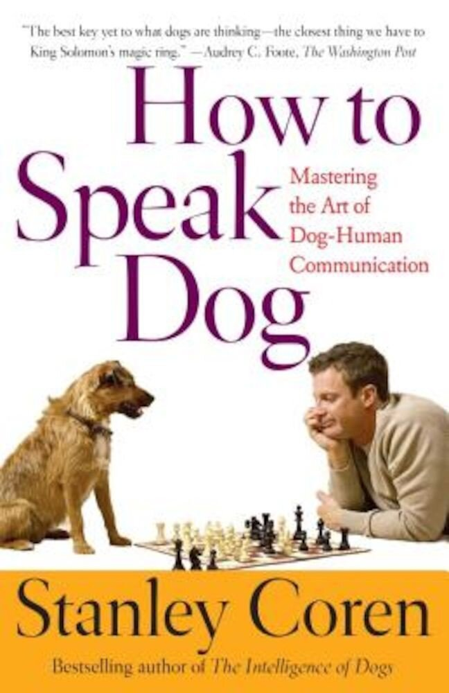 How to Speak Dog, Paperback