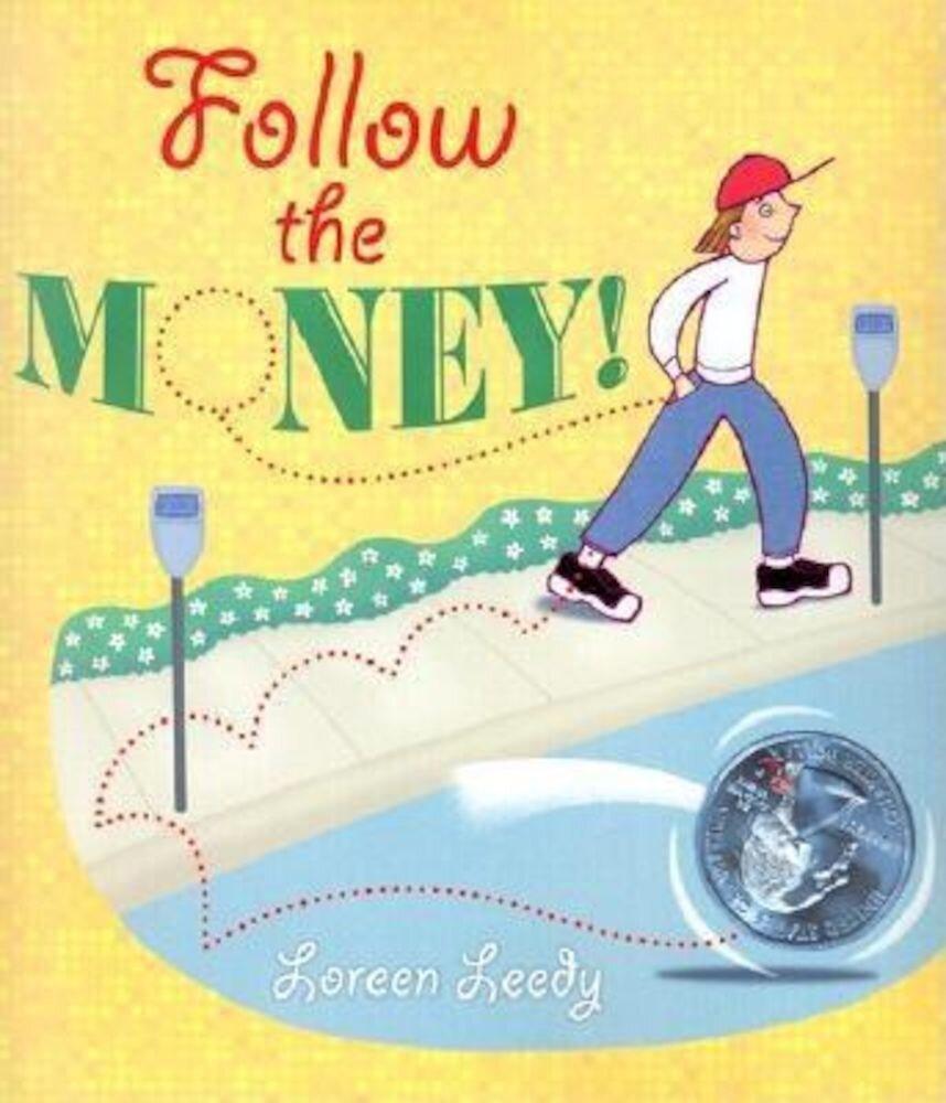 Follow the Money!, Paperback