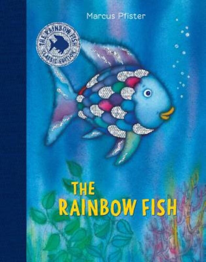 The Rainbow Fish [With Stickers], Hardcover