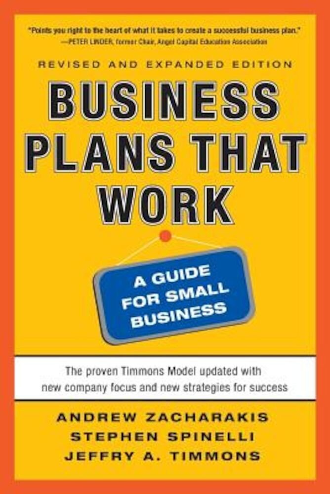 Business Plans That Work: A Guide for Small Business, Paperback