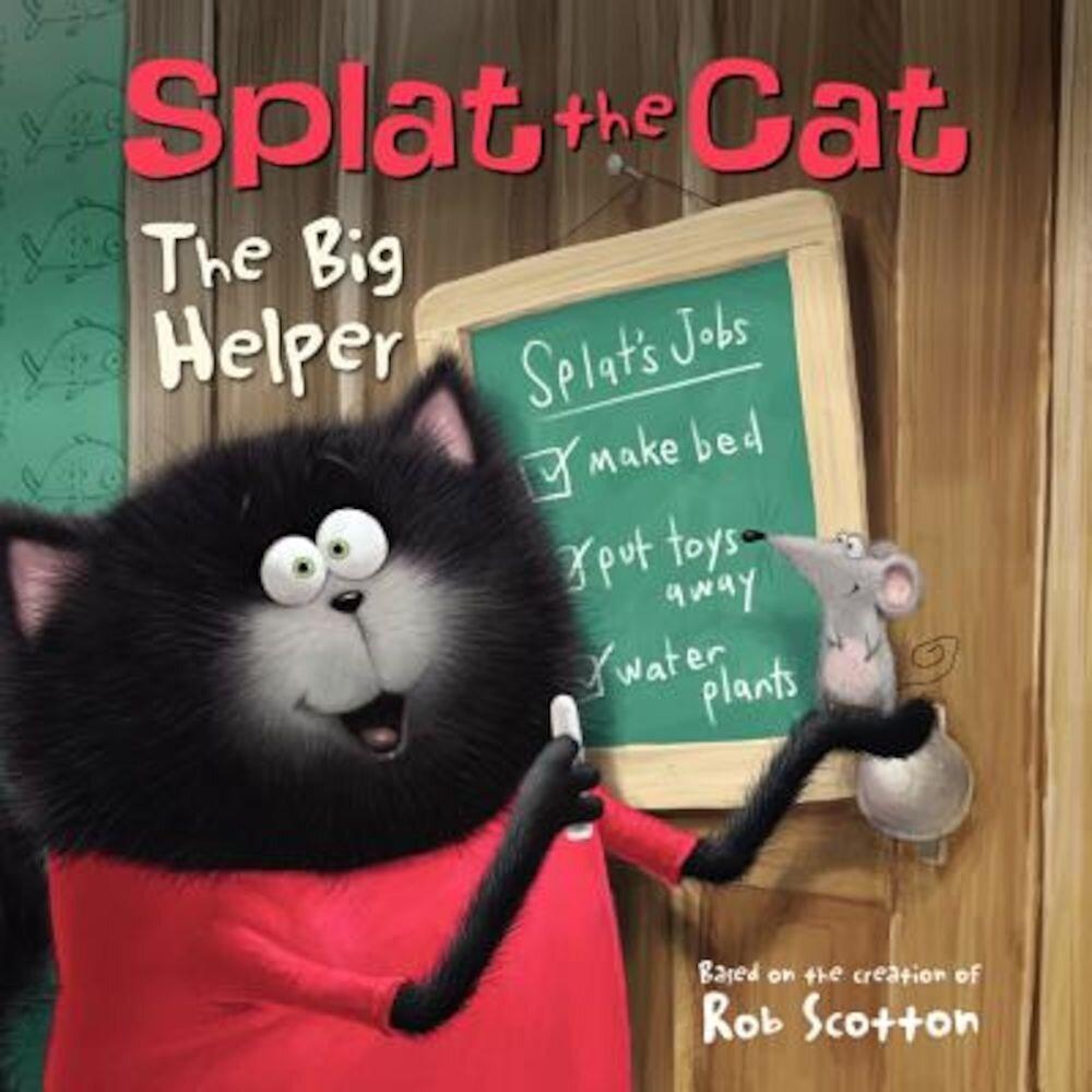 Splat the Cat: The Big Helper, Paperback