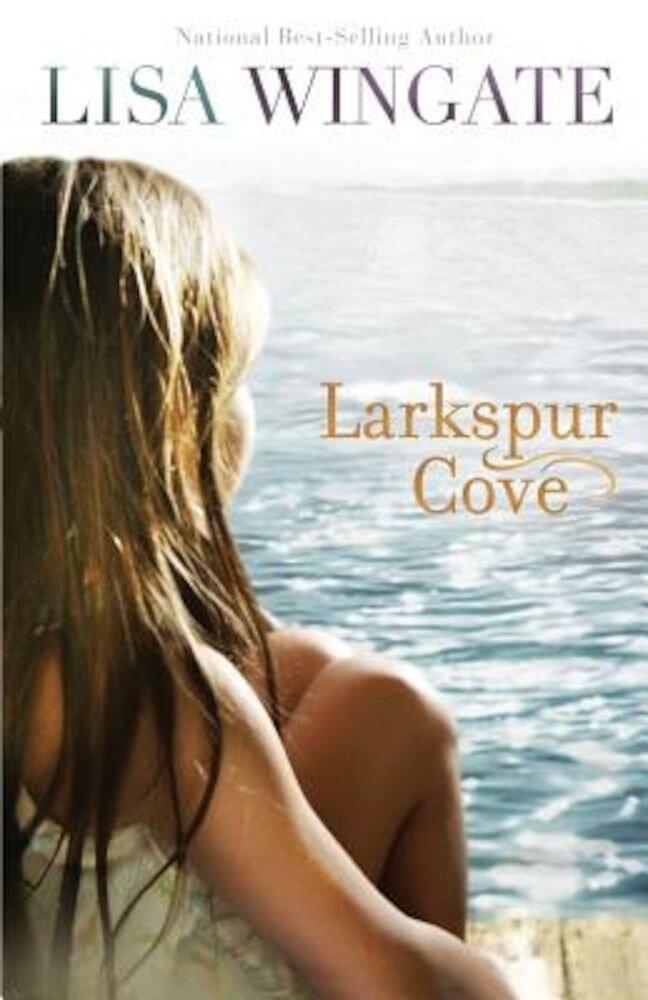 Larkspur Cove, Paperback